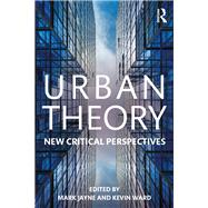 Urban Theory: New Critical Perspectives by Jayne; Mark, 9781138793378