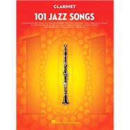 101 Jazz Songs for Clarinet by Hal Leonard Publishing Corporation, 9781495023378