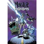 Monster Motors by Lynch, Brian; Roche, Nick, 9781631403378