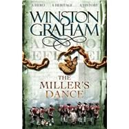 The Miller's Dance by Graham, Winston, 9780330463379