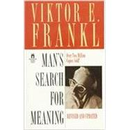Man's Search for Meaning : An Introduction to Logotherapy by Viktor E. Frankl, 9780671023379