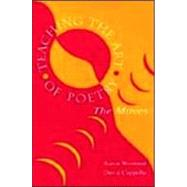 Teaching the Art of Poetry : The Moves by Wormser, Baron; Cappella, David; Cappella, A. David, 9780805833379