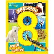 Awesome 8 by Agresta, Jen; Flynn, Sarah Wassner, 9781426323379