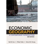 Economic Geography by Coe, Neil M.; Kelly, Philip F.; Yeung, Henry W. C., 9780470943380