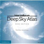Interstellarum Deep Sky Atlas by Stoyan, Ronald; Schurig, Stephan, 9781107503380