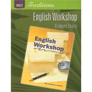 Holt Traditions English Workshop, Complete Course by HRW, 9780030993381