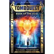 Book of the Dead (TombQuest, Book 1) by Northrop, Michael, 9780545723381