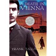 A Death in Vienna by Tallis, Frank, 9780802123381
