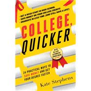 College, Quicker by Stephens, Kate, 9781492613381