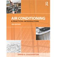Air Conditioning: A practical introduction by Chadderton; David V., 9780415703383