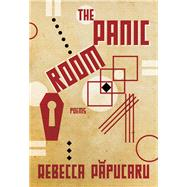 The Panic Room by Papucaru, Rebecca, 9780889713383