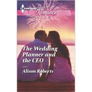 The Wedding Planner and the CEO by Roberts, Alison, 9780373743384