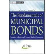 The Fundamentals of Municipal Bonds by Unknown, 9780470903384
