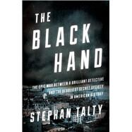 The Black Hand by Talty, Stephan, 9780544633384