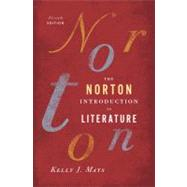 Norton Introduction to Literature by MAYS,KELLY J., 9780393913385