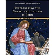 Interpreting the Gospel and Letters of John by Brown, Sherri; Moloney, Francis J., 9780802873385