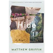 Hide by Griffin, Matthew, 9781632863386