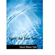 Visions : And Other Verse ... by Taylor, Edward Robeson, 9780554673387