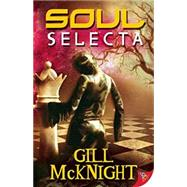 Soul Selecta by McKnight, Gill, 9781626393387