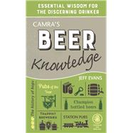 Camra's Beer Knowledge by Evans, Jeff, 9781852493387