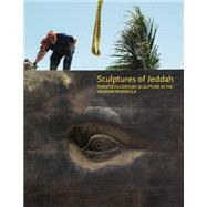 Sculptures of Jeddah by Booth-Clibbon, Edward, 9781861543387