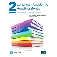Longman Academic Reading Series 2 with Essential Online Resources by Sanabria, Kim, 9780134663388