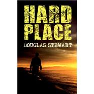 Hard Place by Stewart, Douglas, 9781849823388