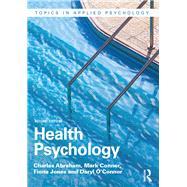 Health Psychology by Abraham; Charles, 9781138023390