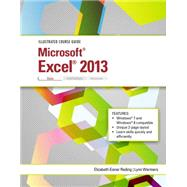 Illustrated Course Guide Microsoft Excel 2013 Basic by Reding, Elizabeth Eisner; Wermers, Lynn, 9781285093390