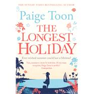 The Longest Holiday by Toon, Paige, 9781471113390