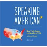 Speaking American by Katz, Josh, 9780544703391