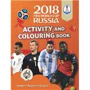 2018 FIFA World Cup Russia™ Activity and Colouring Book by Unknown, 9781783123391