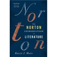 Norton Introduction to Literature by MAYS,KELLY J., 9780393913392