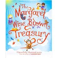 The Margaret Wise Brown Treasury by Brown, Margaret Wise, 9781472323392