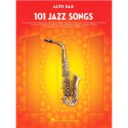 101 Jazz Songs Alto Sax by Hal Leonard Publishing Corporation, 9781495023392