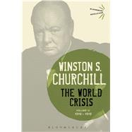 The World Crisis Volume III 1916-1918 by Churchill, Sir Winston S., 9781474223393