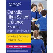 Catholic High School Entrance Exams COOP * HSPT * TACHS by Unknown, 9781506203393