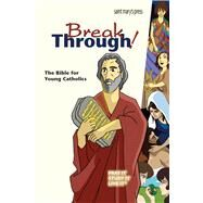 Breakthrough Bible by St. Mary's Press, 9781599823393