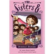 Durinda's Dangers by Baratz-Logsted, Lauren, 9780547053394
