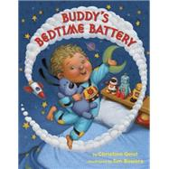 Buddy's Bedtime Battery by GEIST, CHRISTINABOWERS, TIM, 9780553513394