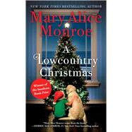 A Lowcountry Christmas by Monroe, Mary Alice, 9781501173394