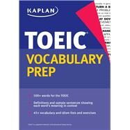 Kaplan Toeic Vocabulary Prep by Kaplan, 9781625233394