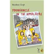 Younguncle in the Himalayas by Singh, Vandana, 9788189013394
