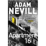 Apartment 16 by Nevill, Adam, 9781447263395