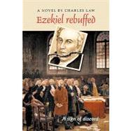 Ezekiel Rebuffed by Law, Charles, 9781426913396