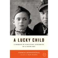 A Lucky Child by Buergenthal, Thomas; Wiesel, Elie, 9780316043397