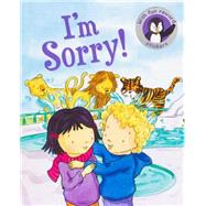 I'm Sorry! by Butterfield, Moira; O'Neill, Rachael, 9781474803397