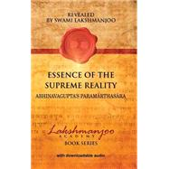 Essence of the Supreme Reality by Swami Lakshmanjoo; Hughes, John, 9780983783398