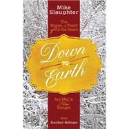 Down to Earth by Slaughter, Mike; Billups, Rachel, 9781501823398