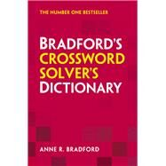 Collins Bradford's Crossword Solver's Dictionary by Bradford, Anne R., 9780007523399